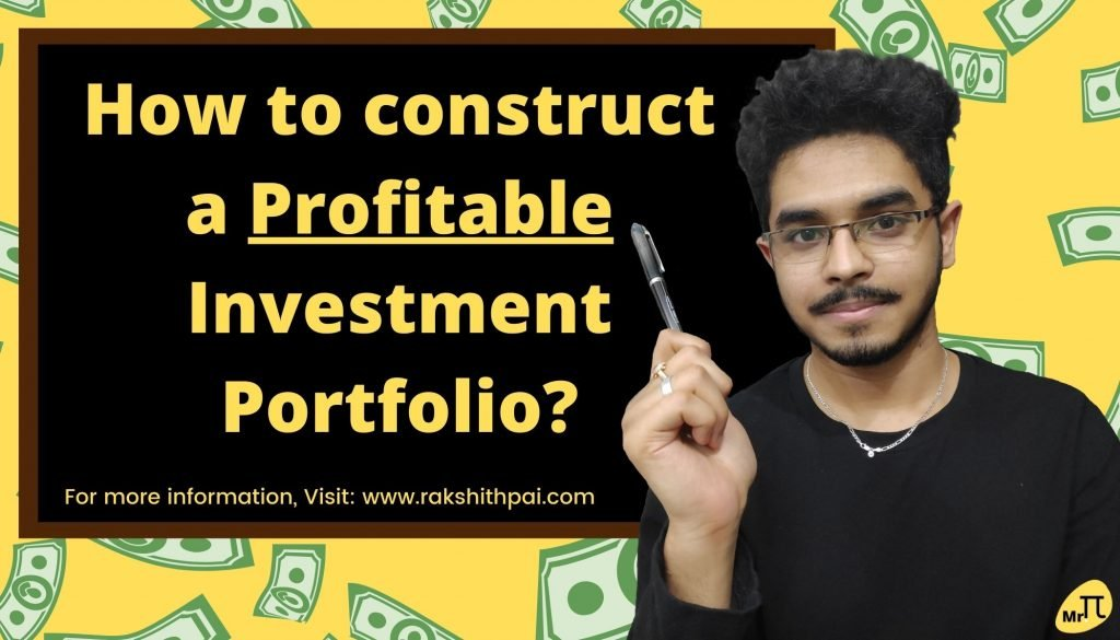How to construct a Profitable Investment Portfolio_