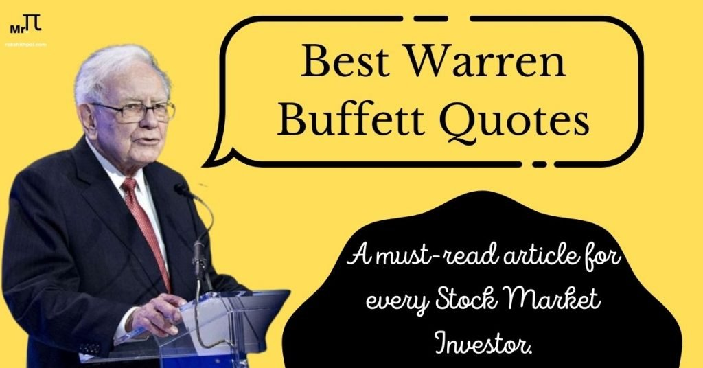 Warrenn Buffett quotes for Investing, Personal Finance and Economy
