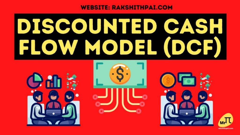 Discounted Cash Flow model and its importance